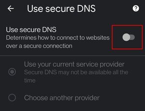 Turn off the secure DNS