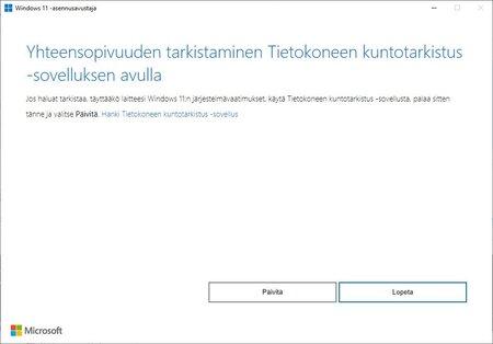 Nyt Windows 11 asennus kehottaa tarkistamaan tietokoneen yhteensopivuuden