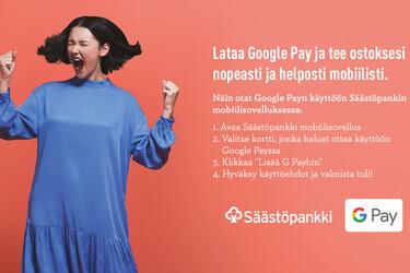 Google Pay saapui Säästöpankin asiakkaille