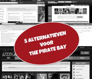 5 alternatieven voor de Pirate Bay