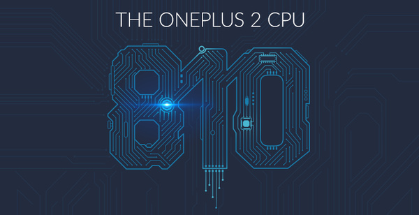 OnePlus confirms their upcoming flagship will feature a Qualcomm Snapdragon 810 v2.1 CPU