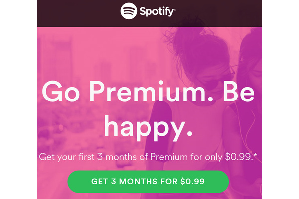 Don't forget to get 3 months of Spotify Premium for just 99 cents