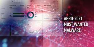 Nämä ovat Suomen ja maailman yleisimmät haittaohjelmat huhtikuussa - Kiristyshyökkäyksissä käytettävä Dridex yhä kärjessä