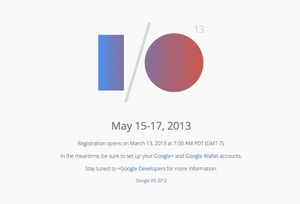 Google I/O registration starts on March 13th, requires Google Wallet