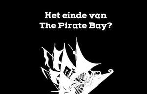 Het einde van The Pirate Bay?
