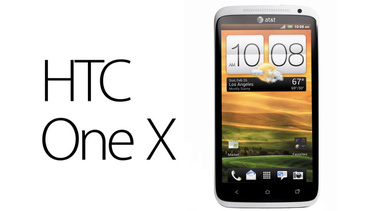 MWC 2012: HTC unveils new quad-core One X powerhouse