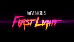 E3: inFAMOUS First Light teaser trailer