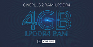 OnePlus 2 will feature 4GB LPDDR4 RAM
