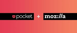 Mozilla teki ensimmäisen yrityskaupan: Osti Pocketin