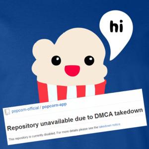 Popcorn Time klonen verwijderd van GitHub