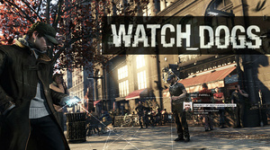 'Watch Dogs' on PC will require 64-bit OS